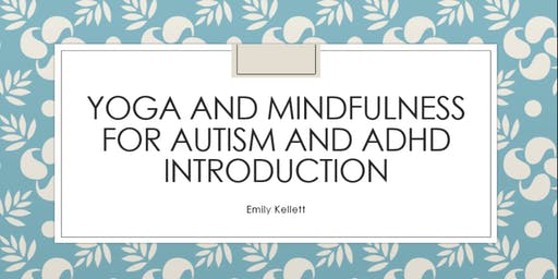 Yoga and Mindulness for children with Autism