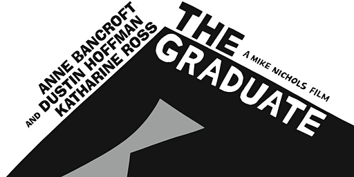 The Graduate [FILM SCREENING]