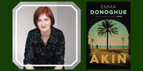"""Bestselling Author Emma Donoghue Presents """"Akin"""" tickets"""