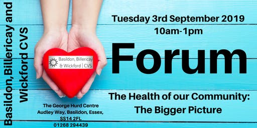 BBWCVS FORUM - The Health of our Community: The Bigger Picture
