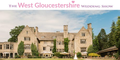 The West Gloucestershire Wedding Show Sunday 13th October 2019 tickets