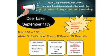 """In My Home...In My Community""   DEER LAKE tickets"