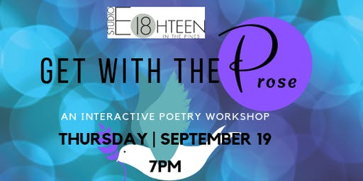 Get with the Prose: An Interactive Poetry Workshop