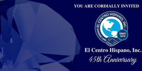 El Centro Hispano's 45th Anniversary  tickets