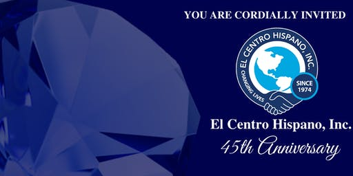 El Centro Hispano's 45th Anniversary