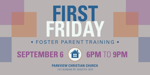 Encourage Foster Care: September First Friday Training
