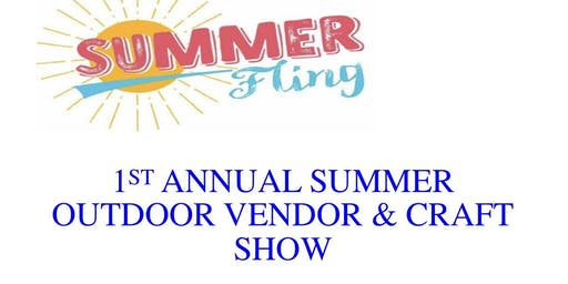 1st Annual Vendor and Craft Outdoor Show