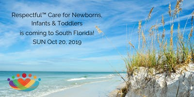 Respectful™ Care: South Florida 10/20/2019 SUN