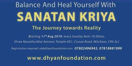 Sanatan Kriya Yoga - The journey towards Reality tickets
