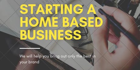 How to Start a Home Based Business tickets