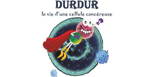 Pièce de théâtre DURDUR