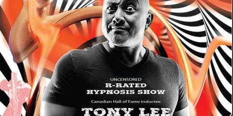 Tony Lee - Uncensored Hypnosis tickets