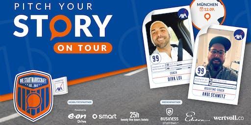 Pitch your Story On Tour - Corporate meets StartUp - Überzeug´ uns von Deiner Idee in MÜNCHEN