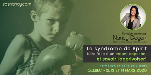 Formation : Le syndrome de Spirit - Faire face à un enfant opposant (QC)