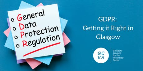 GDPR: Getting it Right in Glasgow tickets