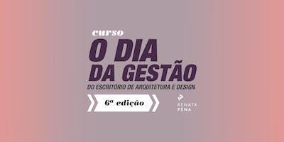 O Dia da Gestão do Escritório de Arquitetura e Design - 6ª edição