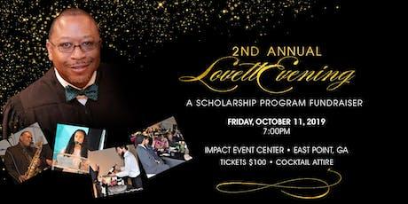 2nd Annual Lovett Evening:  A Scholarship Program Fundraiser tickets