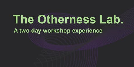 The Otherness Lab tickets
