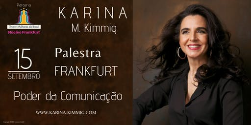 Poder da Comunicação - Workshop com Karina M. Kimmig