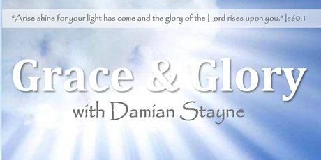 Grace & Glory with Damian Stayne tickets
