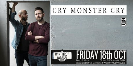 Cry Monster Cry tickets
