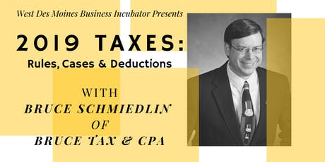 Expert Advice // 2019 Taxes with Bruce Schmiedlin tickets