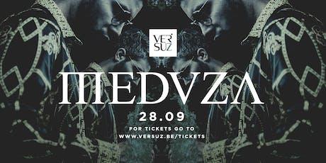 Versuz presents Meduza tickets