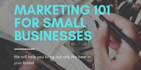 Marketing 101 for Small Businesses tickets