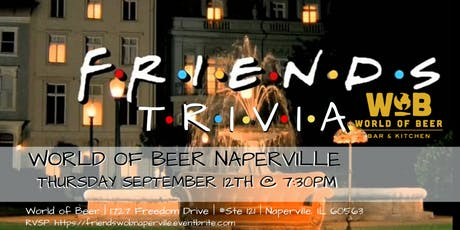 Friends Trivia at World of Beer Naperville tickets
