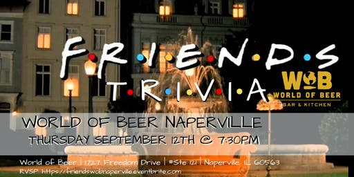 Friends Trivia at World of Beer Naperville