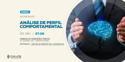 [RIBEIRÃO PRETO/SP] Workshop de Análise de Perfil Comportamental - 27/08