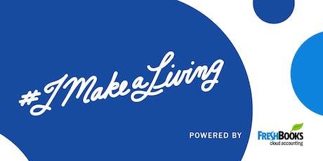 #imakealiving: Businesses Serving Communities tickets
