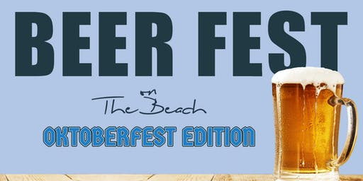 Beer Fest on the Beach - Oktoberfest Edition - Beer Tasting at North Ave. Beach