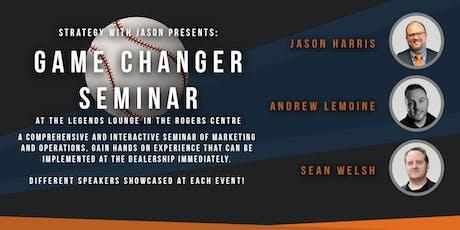 Game Changer Seminar - September 13th, 2019 tickets