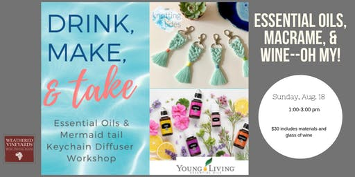 Essential Oils, Macrame, & Wine--Oh My!