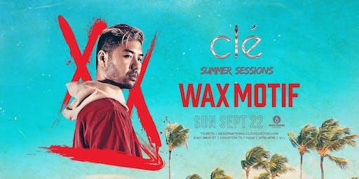 Wax Motif / Sunday September 22nd / Clé Summer Sessions