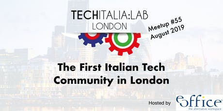 TechItalia London Meetup #55 August tickets