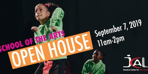 School of the Arts OPEN HOUSE