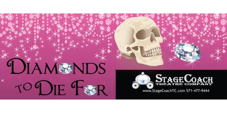 "Classic-Style Murder Mystery Dinner Theatre: ""Diamonds To Die For"" tickets"