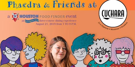 Phaedra & Friends: An Unexpected Dinner at Cuchara Benefitting Houston Food Finder tickets