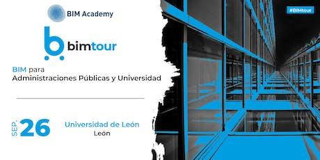 BIMtour: BIM para Administraciones Públicas y Universidad en León tickets