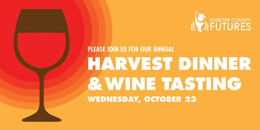 Chester County Futures' Harvest Dinner & Wine Tasting