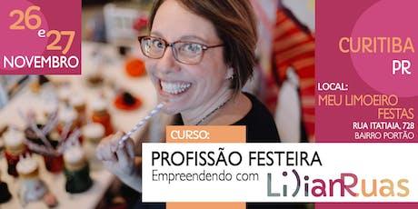 PROFISSÃO FESTEIRA 2019 - Empreendendo com Lilian Ruas em CURITIBA ingressos