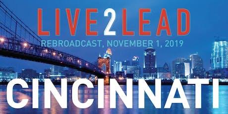 LIVE2LEAD: Cincinnati tickets