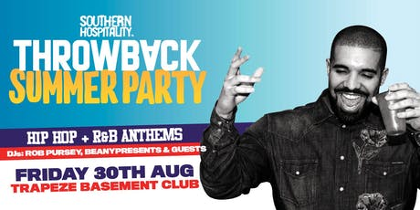 Southern Hospitality presents: Throwback Classics Summer Party! tickets