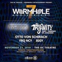 Wormhole 7 Year: The Trifinity, Otto Von Schirach, FRQ NCY, Iggy & more!