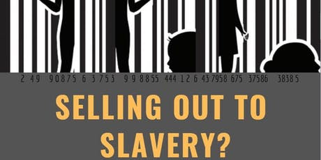 Selling Out to Slavery? tickets