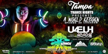 "8-24 Tampa Trance Nights Presents: U4EUH - ""A World Reborn"" Liveshow tickets"