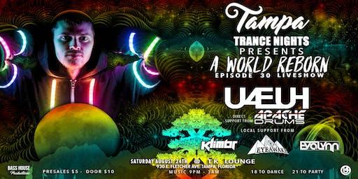 "8-24 Tampa Trance Nights Presents: U4EUH - ""A World Reborn"" Liveshow"