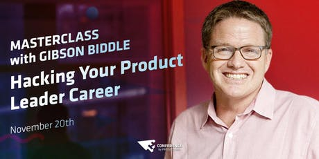 Product Masterclass by Gibson Biddle: Hacking Your Product Leader Career tickets